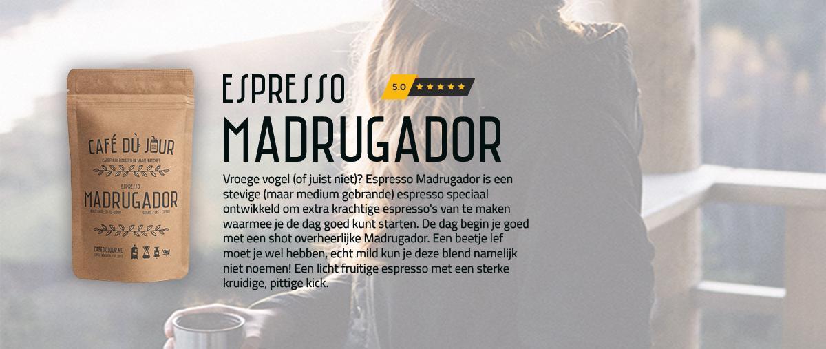 Koop Madrugador koffie. De beste van Nederland.